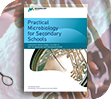Practical Microbiology for Secondary Schools